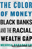 waptrick.com The Color of Money Black Banks and the Racial Wealth Gap