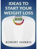 waptrick.com Ideas To Start Your Weight Loss