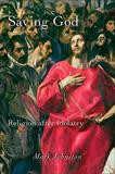 waptrick.com Saving God Religion after Idolatry