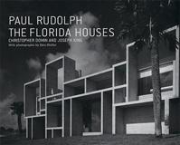 Paul Rudolph The Florida Houses