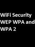 waptrick.com WiFi Security WEP WPA and WPA 2