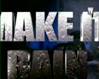 Make It Rain Video Clip