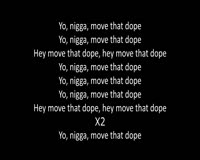 Move That Dope Only Lyrics Video Clip